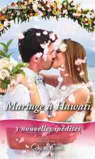 MARIAGE A HAWAI by Raeanne Thayne