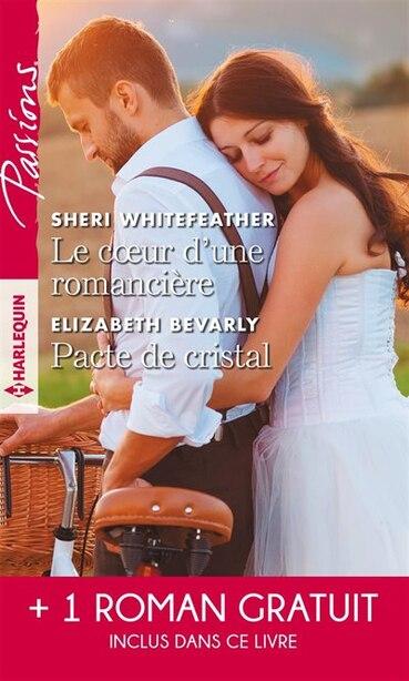 COEUR D'UNE ROMANCIERE -PACTE DE CRISTAL by Sheri Whitefeather
