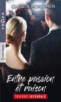 Entre passion et raison -integrale