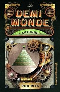 Le demi-monde tome 4 Automne