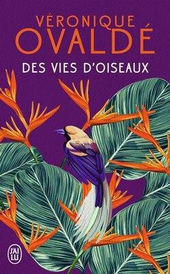 Book Des vies d'oiseaux by Véronique Ovaldé