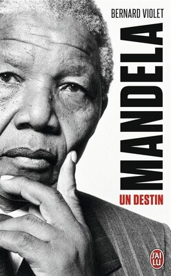 Book Mandela, un destin by Bernard Violet