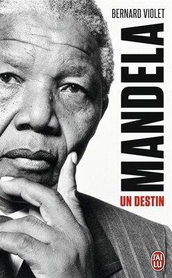 Book Mandela, un destin by Bernard Violet