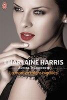 Book Aurora Teagarden t.05 La mort en talons aiguilles by Charlaine Harris