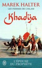 Les femmes de l'Islam t1 Khadija