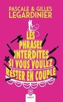 PHRASES INTERDITES SI VOUS VOULEZ RESTER EN COUPLE