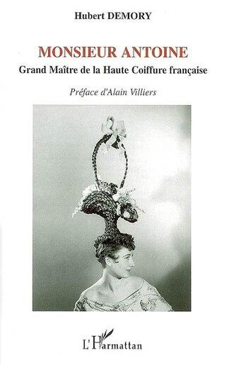 Monsieur antoine by Hubert Demory