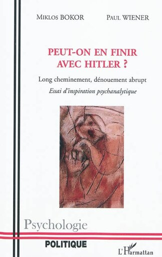 Peut-on en finir avec hitler ? - long cheminement, dénouemen by Bokor