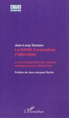 La rand corporation (1989-2009) - la reconfiguration des sav
