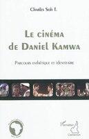 Le cinéma de Daniel Kamwa