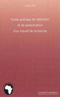 Guide pratique de rédaction et de présentation d'un travail