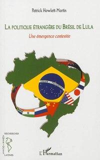 Politique étrangère du Brésil de Lula La