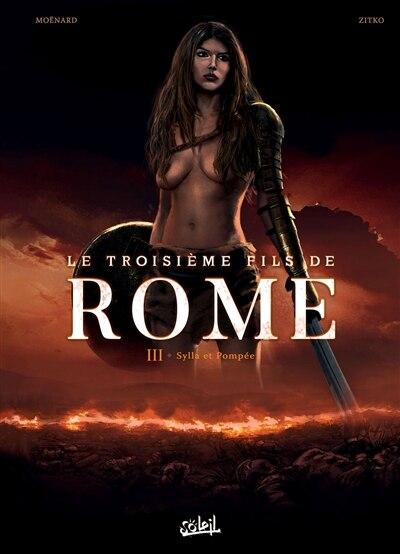 3EME FILS DE ROME T03 by Laurent Moënard
