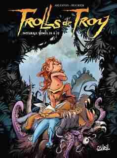 Trolls de troy integrale -t20 a t22 by Christophe Arleston