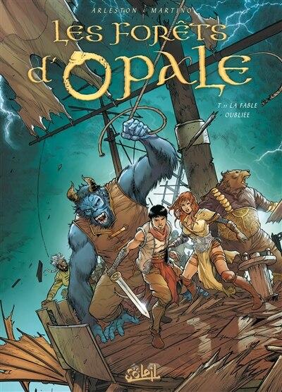 Forets d'opale t11 -les  -la fable.. by Christophe Arleston