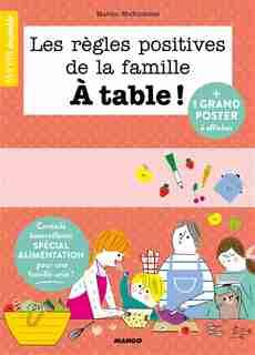 Les Règles Positives De La Famille À Table! by Marion McGuinness