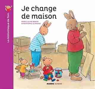 Je Change De Maison de Marie-aline Bawin