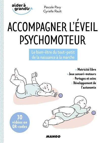 Accompagner L'éveil Psychomoteur N.e. by Pascale Pavy