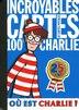 INCROYABLES CARTES 100% CHARLIE -NE by Martin Handford