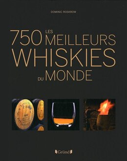 Book 750 MEILLEURS WHISKIES DU MONDE -LES by Dominic Roskrow
