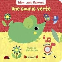 Une souris verte Mon livre karaoké