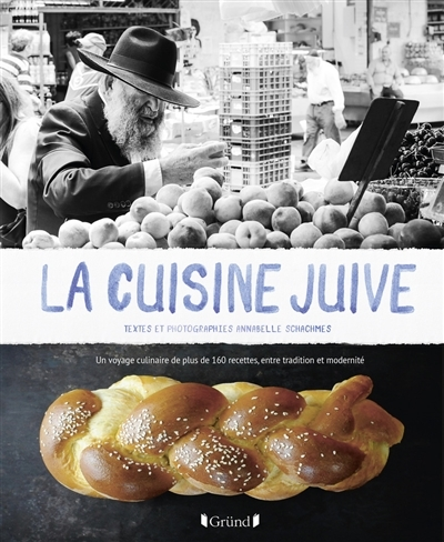 La Cuisine Juive Book By Annabelle Schachmes Hardcover Chapters