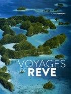 Voyages De Rêve
