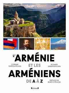 L'Arménie et les Arméniens de A à Z de Corinne Zarzavatdjian