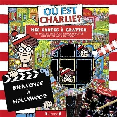Où est Charlie ? : mes cartes à gratter : Hollywood de Martin Handford