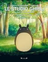 Studio Ghibli : le guide de tous les films