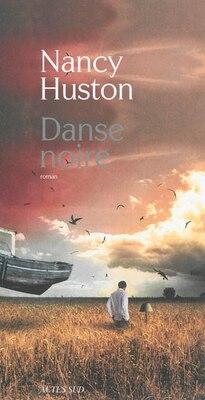 Book Danse noire by Nancy Huston