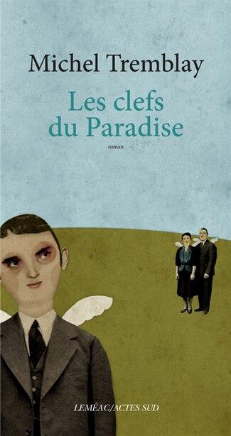Les clés du Paradise by Michel Tremblay