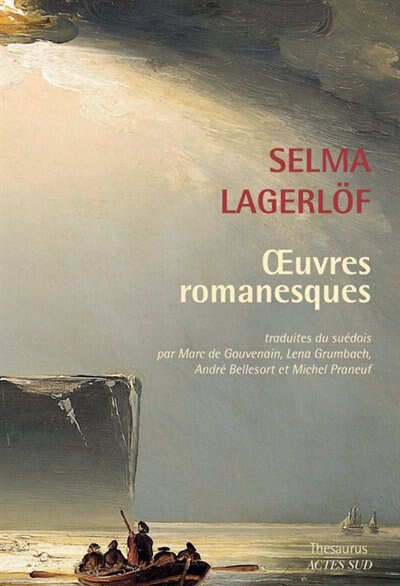 Oeuvres romanesques by SELMA LAGERLOF