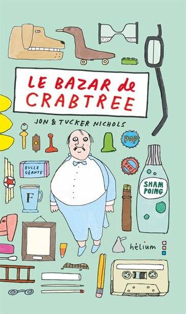 Le bazar de Crabtree by Jon Nichols