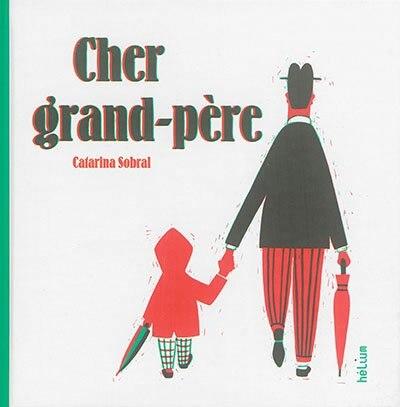 Cher grand-père by Catarina Sobral