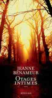 Otages intimes by Jeanne Benameur