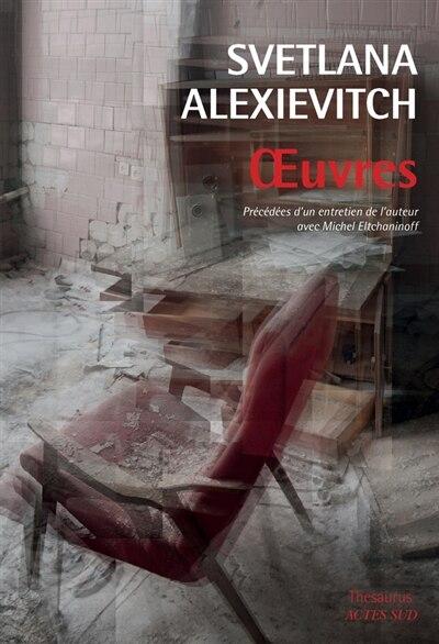 Œuvres by Svetlana Alexievitch