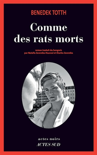 Comme des rats morts by Benedek Totth