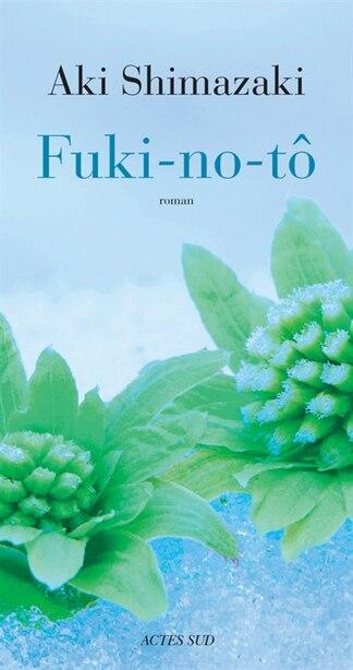 Fuki No To by Aki Shimazaki
