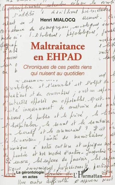 Maltraitance en EHPAD by Henri Mialocq