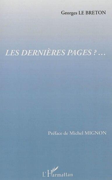 Dernieres pages Les ?... by Georges Le Breton