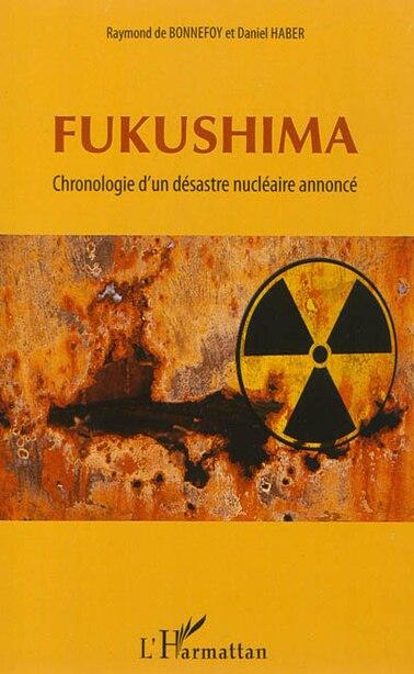 Fukushima by Raymond De Bonnefoy