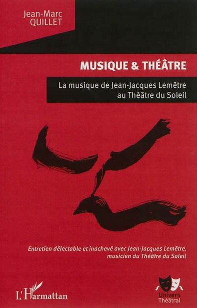 Musique et théâtre by Jean-Marc Quillet