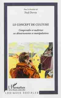 Concept de culture Le by COLLECTIF