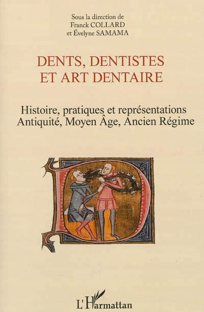Dents, dentistes et art dentaire by COLLECTIF