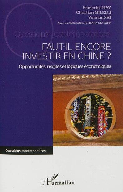 Faut-il encore investir en Chine ? by Françoise Hay
