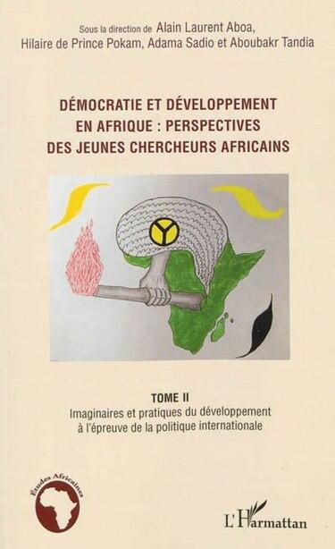 Démocratie et développement en Afrique : perspecives des jeunes by Alain Laurent Aboa