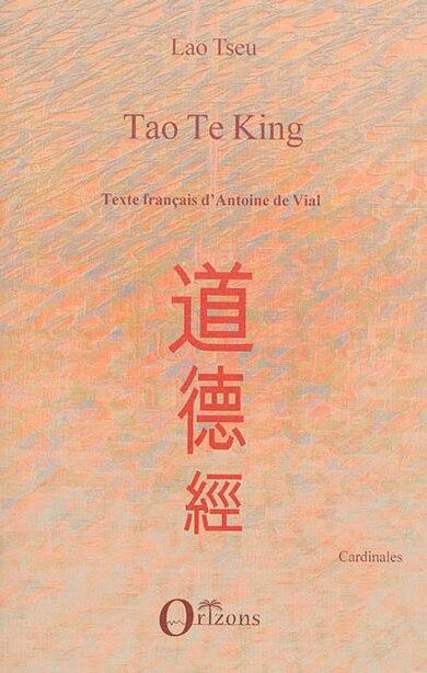 Tao Te King by Antoine De Vial