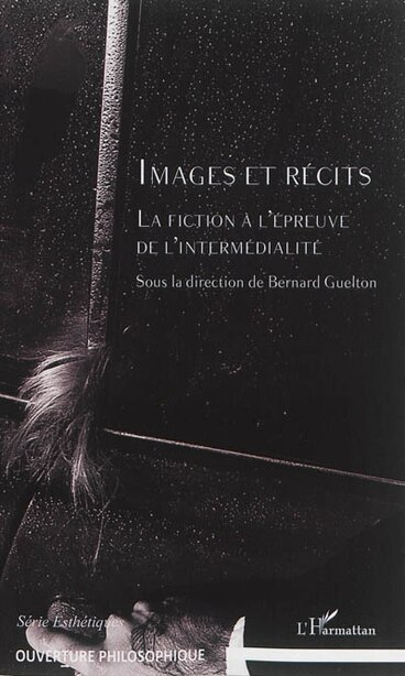 Images et récits by Bernard Guelton