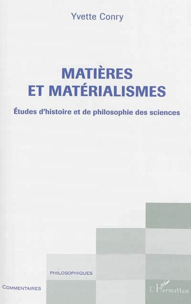 Matières et matérialismes by Yvette Conry